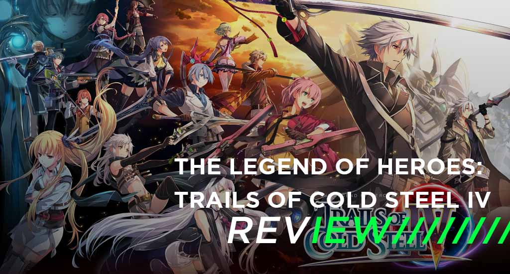 The Legend of Heroes: Trails of Cold Steel IV review