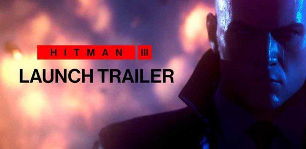 Hitman 3: Mira el trailer de lanzamiento del esperado juego