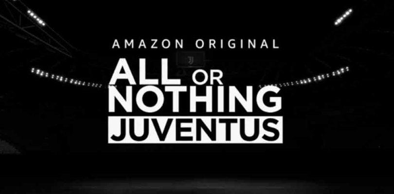 Amazon Prime Video anuncia una nueva serie original All or Nothing con la Juventus Football Club