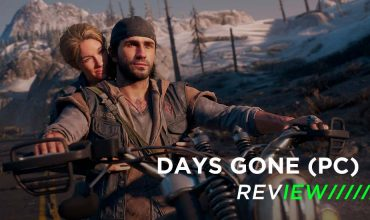 Days Gone (PC) Review